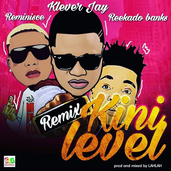 Klever Jay Kini Level (Remix) Artwork