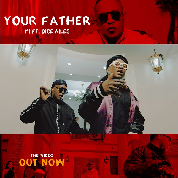 M.I Abaga Your Father Video