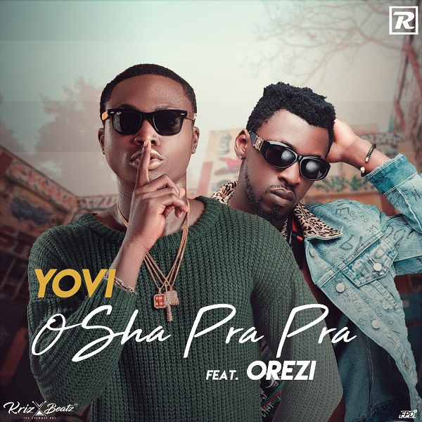 Yovi Osha Pra Pra (Remix) ft Orezi Artwork