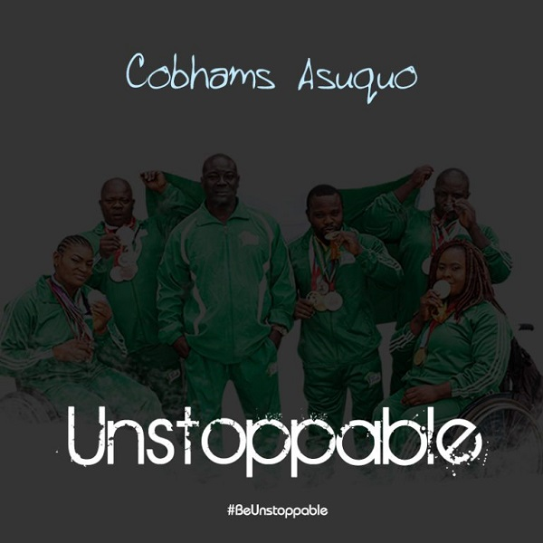Cobhams Asuquo Unstoppable