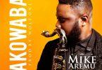 Mike Aremu Akowaba