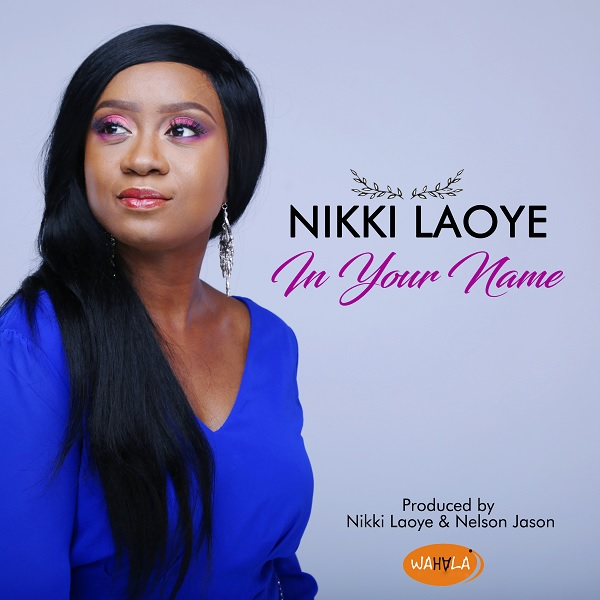 Nikki Laoye In Your Name Artwork