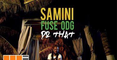 Samini Do That Video