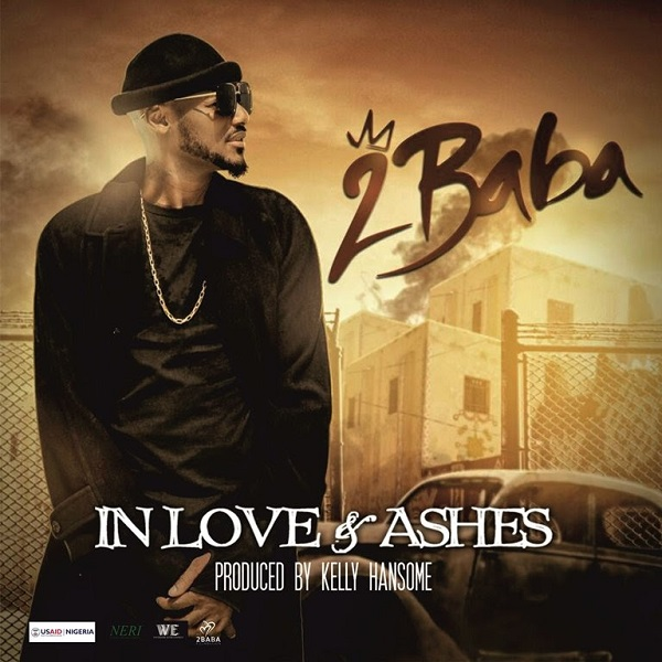 2Baba In Love and Ashes