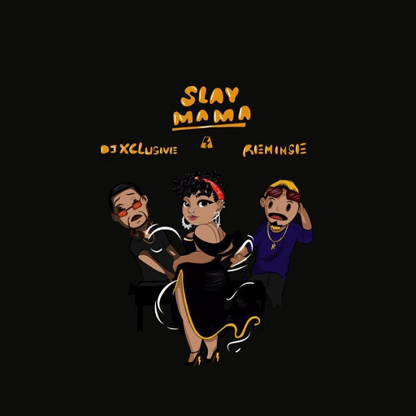 DJ Xclusive Slay Mama Artwork