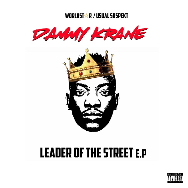 Dammy Krane Leader Of The Street