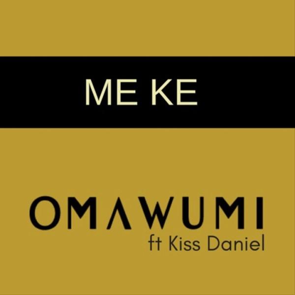 Omawumi Me Ke