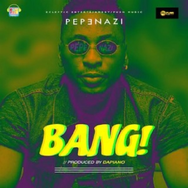 Pepenazi Bang Artwork