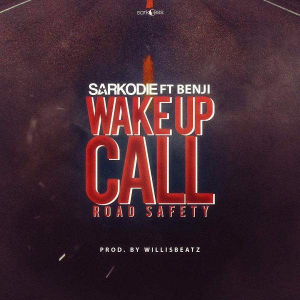 Sarkodie Wake Up Call (Road Safety) Artwork