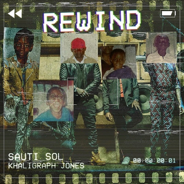Sauti Sol Rewind