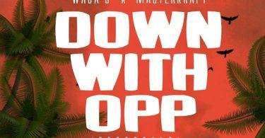 Waga G Masterkraft Down with OPP