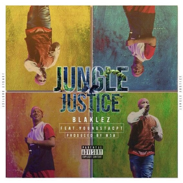 Blaklez Jungle Justice Artwork