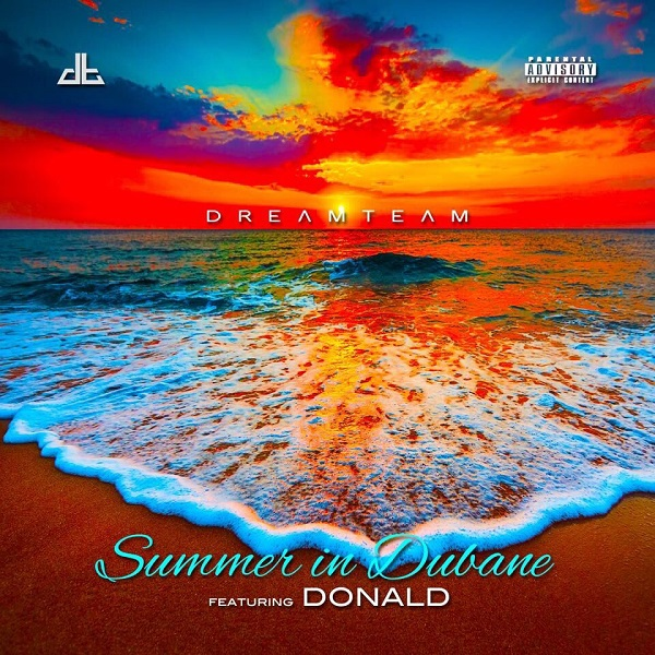 DreamTeam Summer In Dubane Artwork
