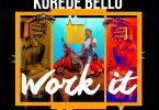 Korede Bello Work It