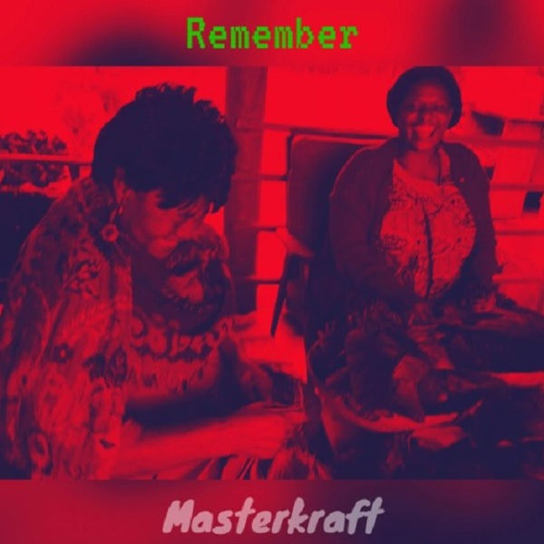 Masterkraft Remember Artwork