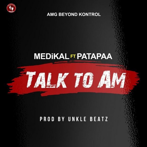 Medikal Talk To Am