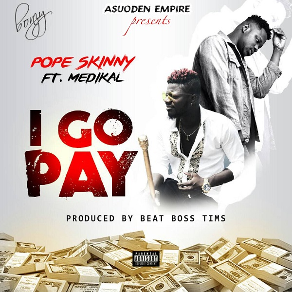 Pope Skinny I Go Pay Artwork