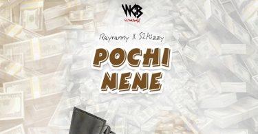 Rayvanny Pochi Nene