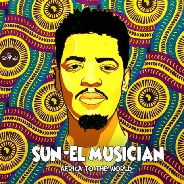 Sun-El Musician Africa to the World Album Artwork