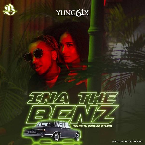 Yung6ix Ina The Benz Artwork
