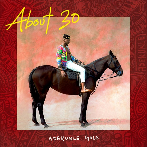 Adekunle Gold About 30 Album Artwork