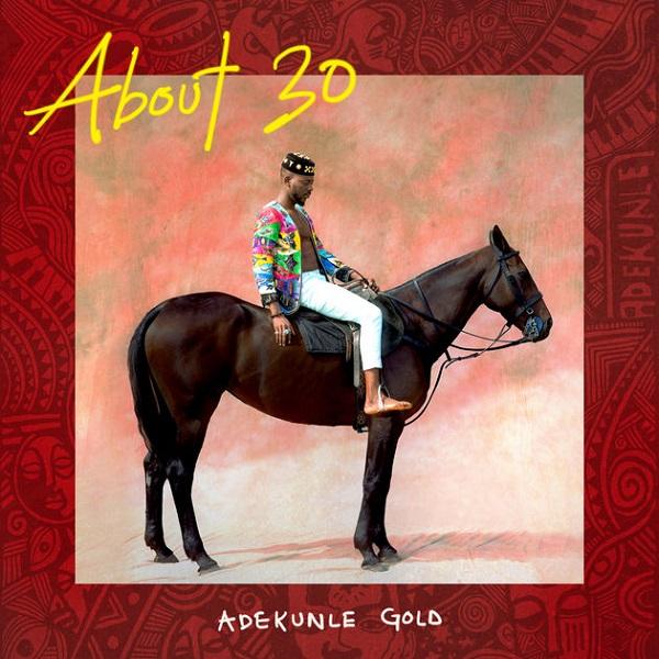Adekunle Gold About 30 Album Artwork