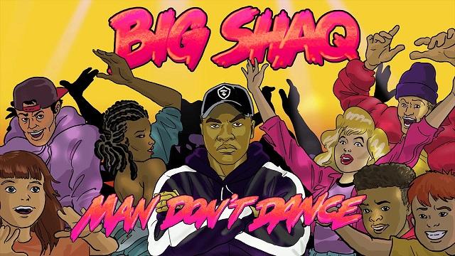 Big Shaq Man Don't Dance
