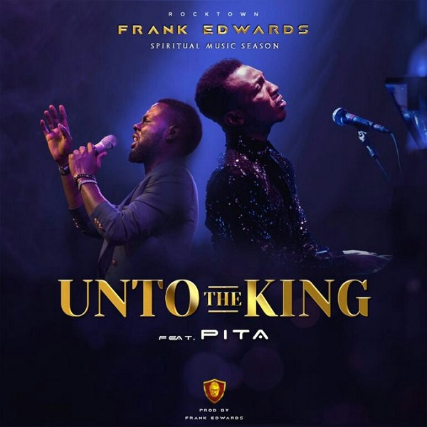 Frank Edwards Unto The King Artwork
