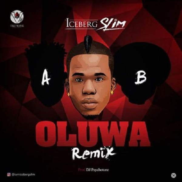 Iceberg Slim Oluwa (Remix) Artwork