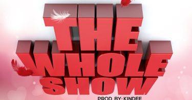 Kofi Kinaata The Whole Show Artwork