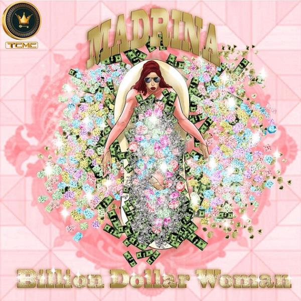 Madrina (Cynthia Morgan) Billion Dollar Woman Artwork