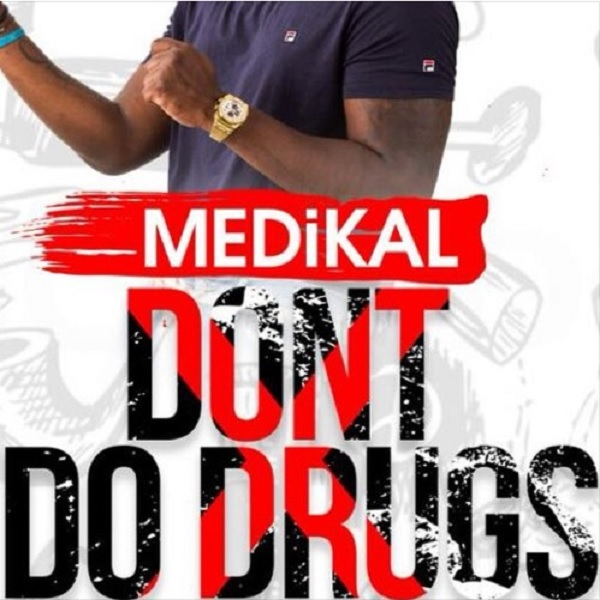 Medikal Don't Do Drugs Artwork