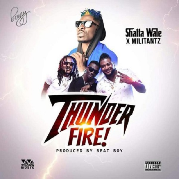 Militants ft Shatta Wale Thunder Fire Artwork