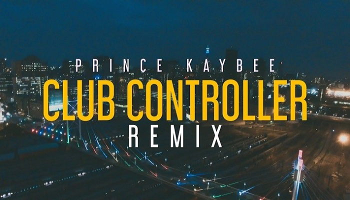 Prince Kaybee Club Controller (Remix) Video