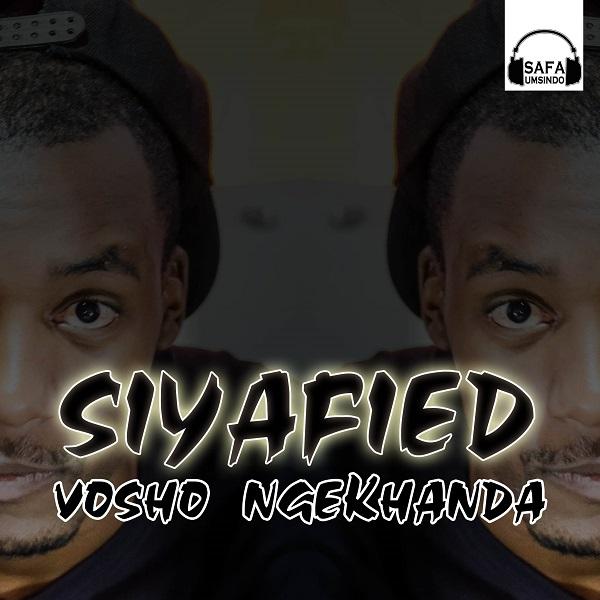 Siyafied Vosho Ngekhanda