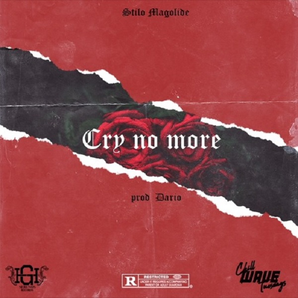 Stilo Magolide Cry No More Artwork