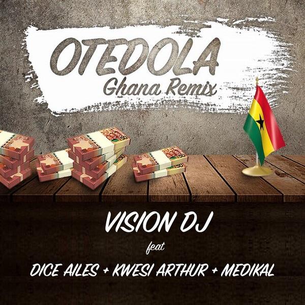 Vision DJ Otedola (Ghana Remix) Artwork
