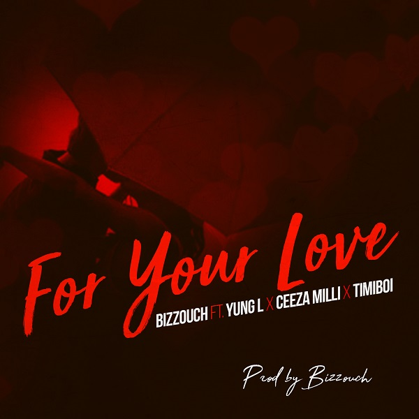 Bizzouch For Your Love Artwork