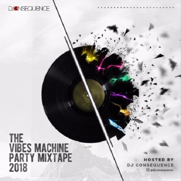Image of DJ Consequence – The Vibes Machine Party Mixtape 2018