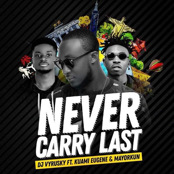 DJ Vyrusky Never Carry Last Artwork