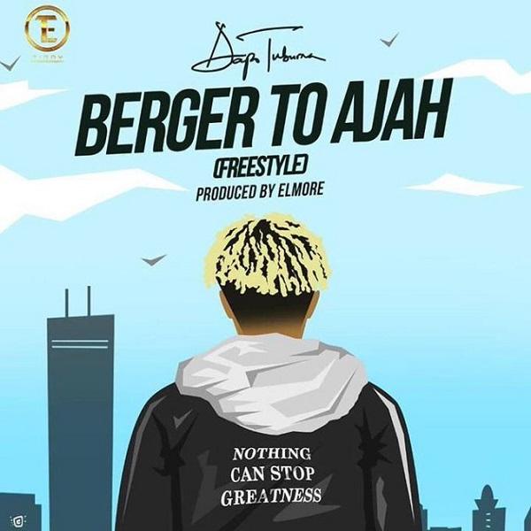 Dapo Tuburna Berger to Ajah (Freestyle) Artwork