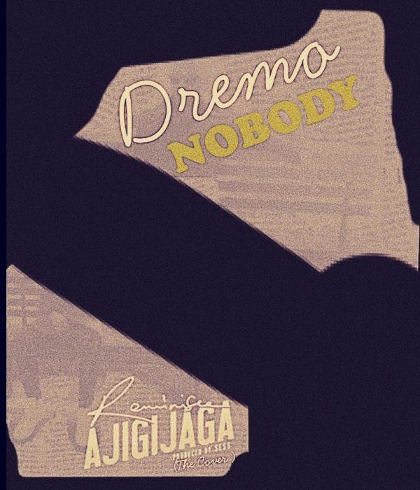 Dremo Nobody