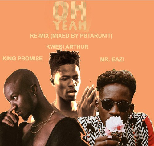 King Promise Oh Yeah Remix