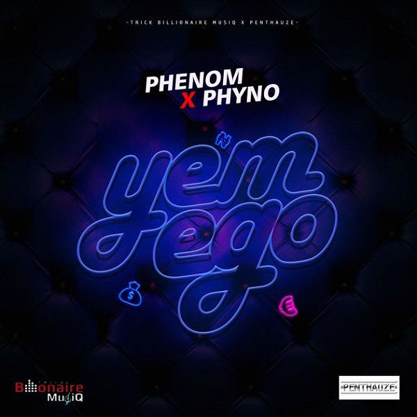 Phenom ft Phyno Yem Ego Artwork