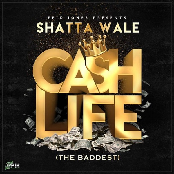 Shatta Wale Cash Life (The Baddest) Artwork