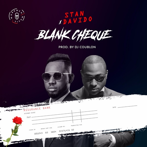 Stan ft Davido Blank Cheque