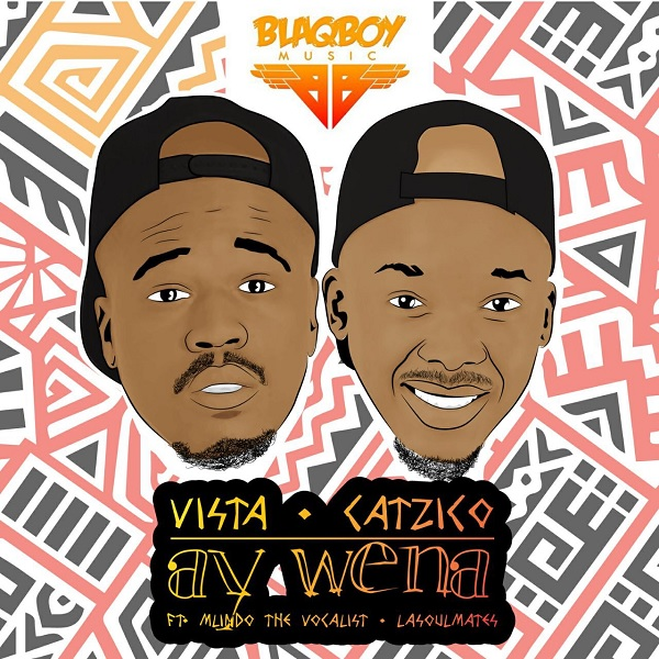 Vista & DJ Catzico Ay Wena Artwork
