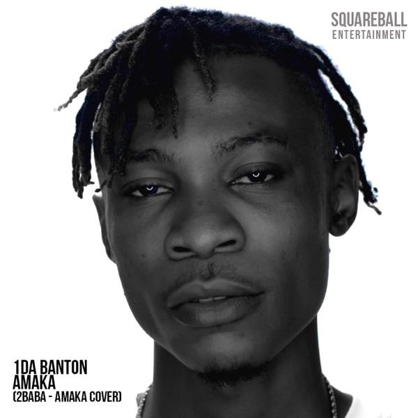 1da Banton Amaka (2Baba Cover) Artwork