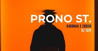 B4Bonah & Zodiac Prono St (Bz Tape) Artwork