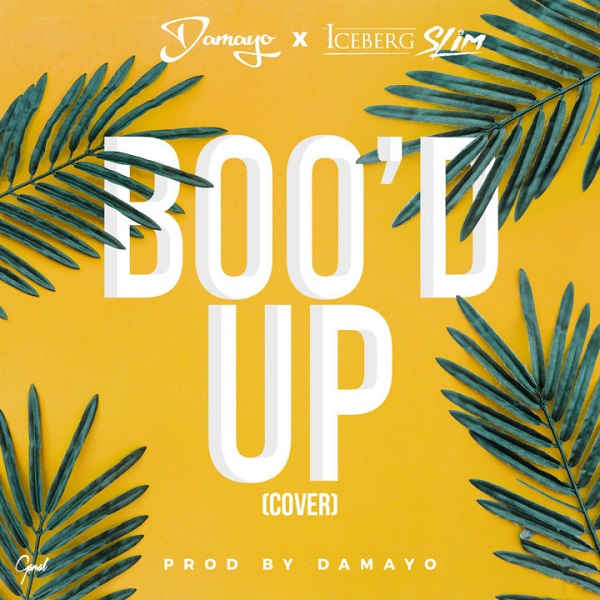 Damayo & Iceberg Slim Boo'd Up Artwork